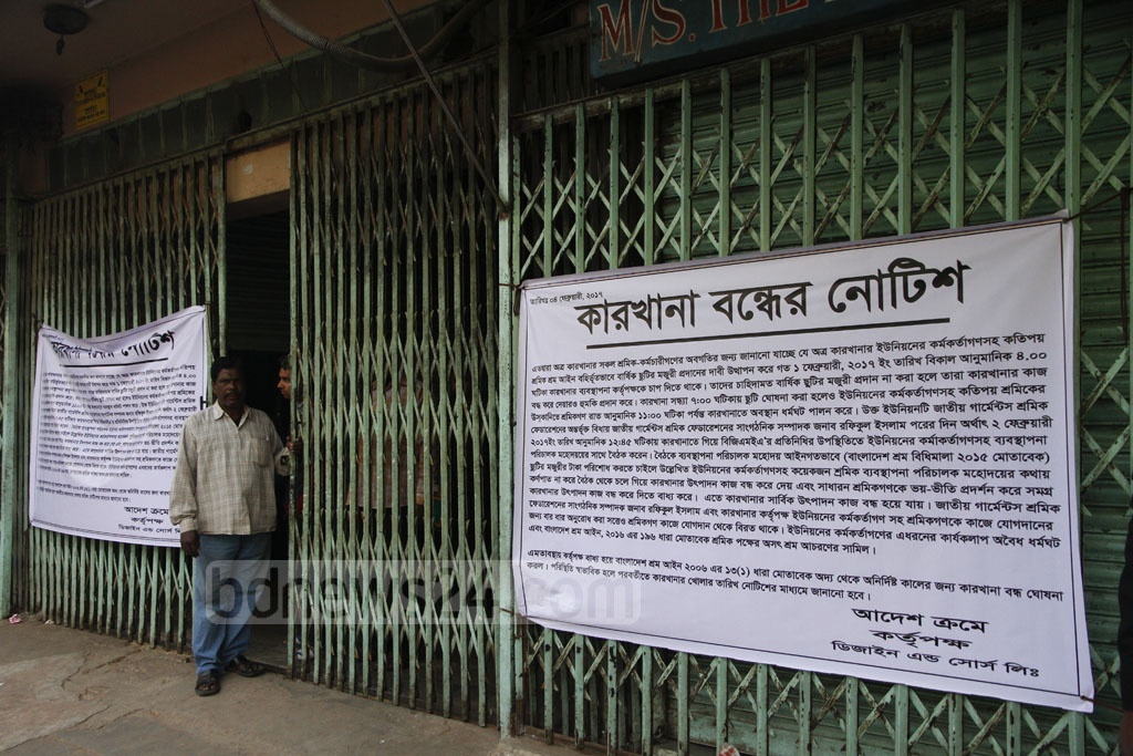 Notice of closure posted outside the Design and Source Readymade Garment factory. The factory was closed after workers went on strike on Saturday demanding their annual holiday pay. Photo: tanvir ahammed