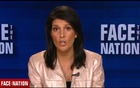 "UN Ambassador Nikki Haley says President Trump ""believes the climate is changing"" in an excerpt from an interview with ""Face the Nation"" released on June 3. Haley made a similar statement in a CNN interview. Reuters"