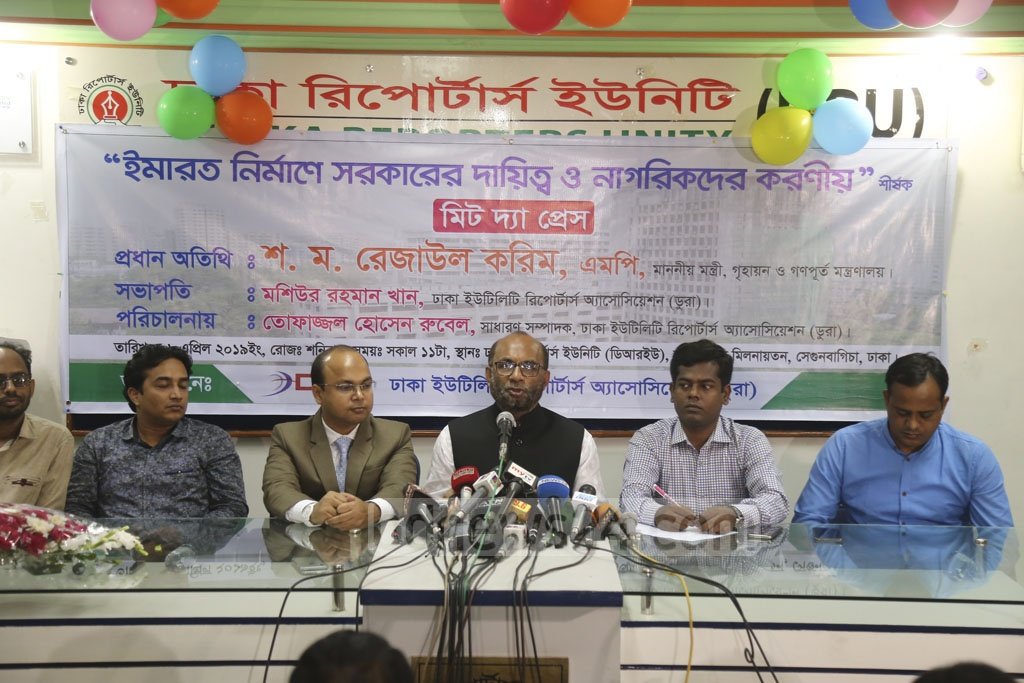 Public Works and Housing Minister SM Rezaul Karim addresses the media at an event organised by the Dhaka Utility Reporters' Association at the Dhaka Reporters' Unity on Saturday. Photo: Mahmud Zaman Ovi
