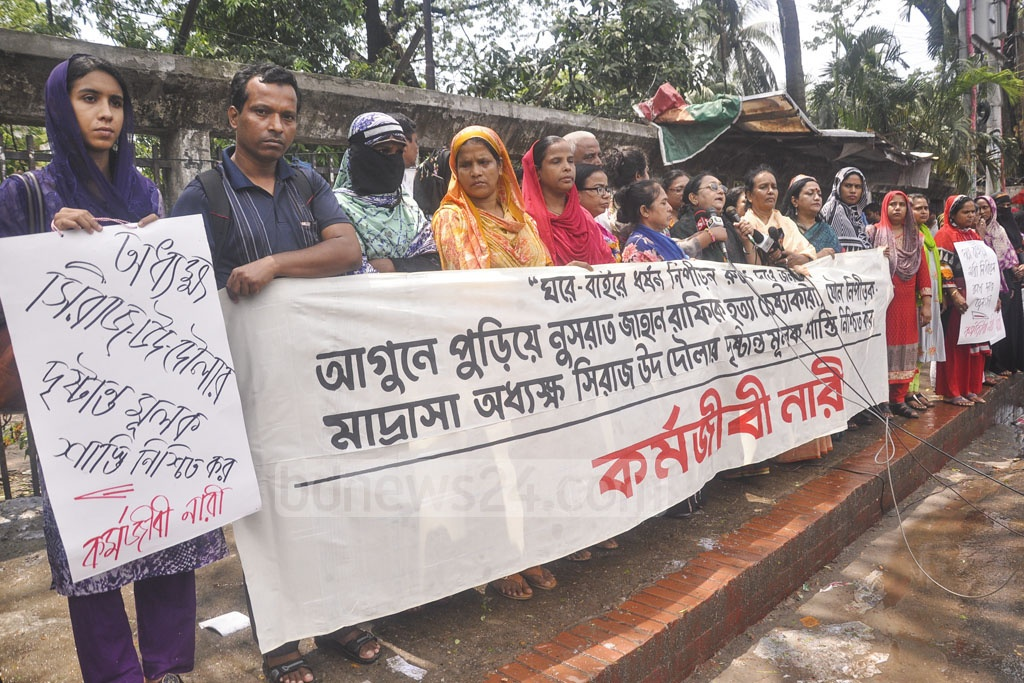 A group of working women under the banner of Karmajibi Nari demonstrating outside the National Press Club in Dhaka on Tuesday against the arson attack on Feni madrasa girl Nusrat Jahan Rafi allegedly in reprisal for levelling sexual abuse charges against principal Siraj-ud-Daula.